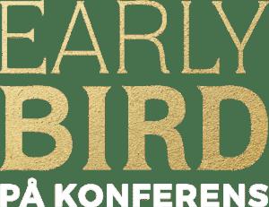 Early Bird på Konferens
